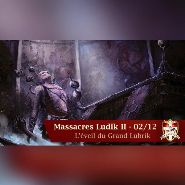 Les Massacres Ludik 2
