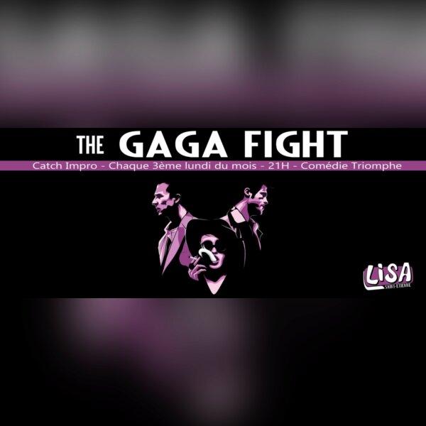 GagaFight #3