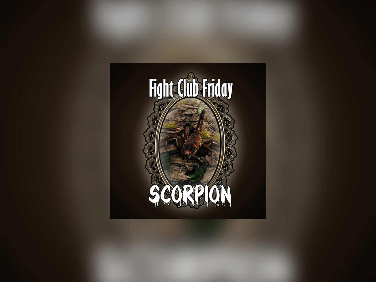 Fight Club Friday: SCORPION 1.png
