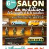 6e Salon Maquettes - RAINCY - VILLEMONBLE (93)