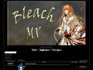 °~|° Bleach MX °|~°