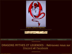 Dragons, mythes et legendes...