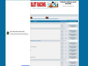 FORUM CIGALE SLOT RACING