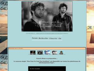 Forum de Guillaume Grand - Non Officiel