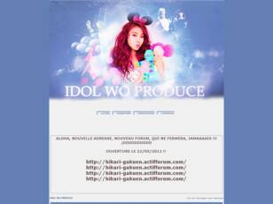 ▷ IDOL WO PRODUCE