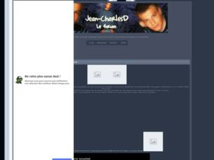 creer un forum : Jean-CharlesD : Le forum OFFICIEL