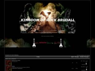 KINGDOM OF ROCK BRUDALL