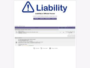 Liability's Official Forum