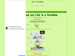 Life in a Paradise // Life is a Paradise