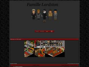 The Lordston-Family, pour vous servir.
