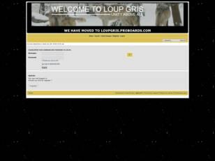 http://loupgris.forumotion.com/
