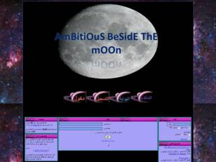 AmBitiOuS BeSidE ThE mOOn