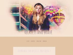 Reckless and Brave