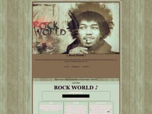 ♫ Rock World ♪