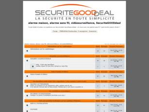 Forum de la sécurité : Securite GOOD Deal