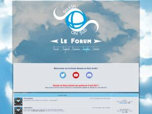 Smash on Sud : Le forum