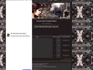 creer un forum : Forum des Pirates Noirs
