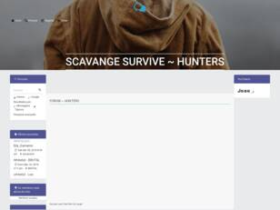 Scavange Survive ~ Hunters