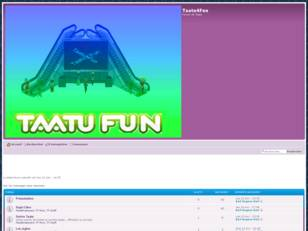 creer un forum : Taatu4Fun