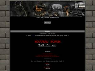 Team TsP - Tuer Sans Pitié - Counter Strike Source