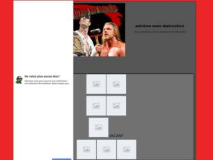 creer un forum : extrême wwe destruction