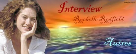 L'interview de Rochelle Redfield 207624interview_2