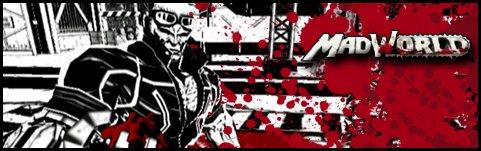 Galerie de Bloody Kusanagi  272530186112825309MadWorldSig