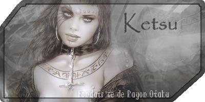 les forums de Ketsu 691803Ketsu_Signature