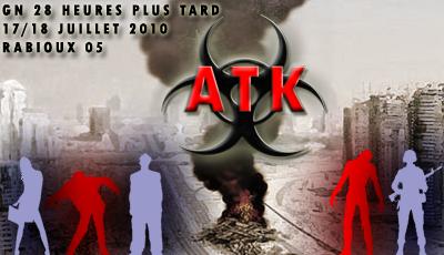 28 HEURES PLUS TARD - ATK 2010 731598banatk