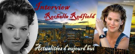 L'interview de Rochelle Redfield 976851Rochelle_actualite