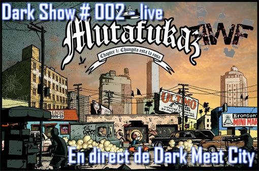 Dark Show # 002 - Dark Meat City 984328DS027