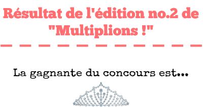 """Gagnantes & Résultat de l'édition no.2 de """"Multiplions !"""" 116243Untitled1"""
