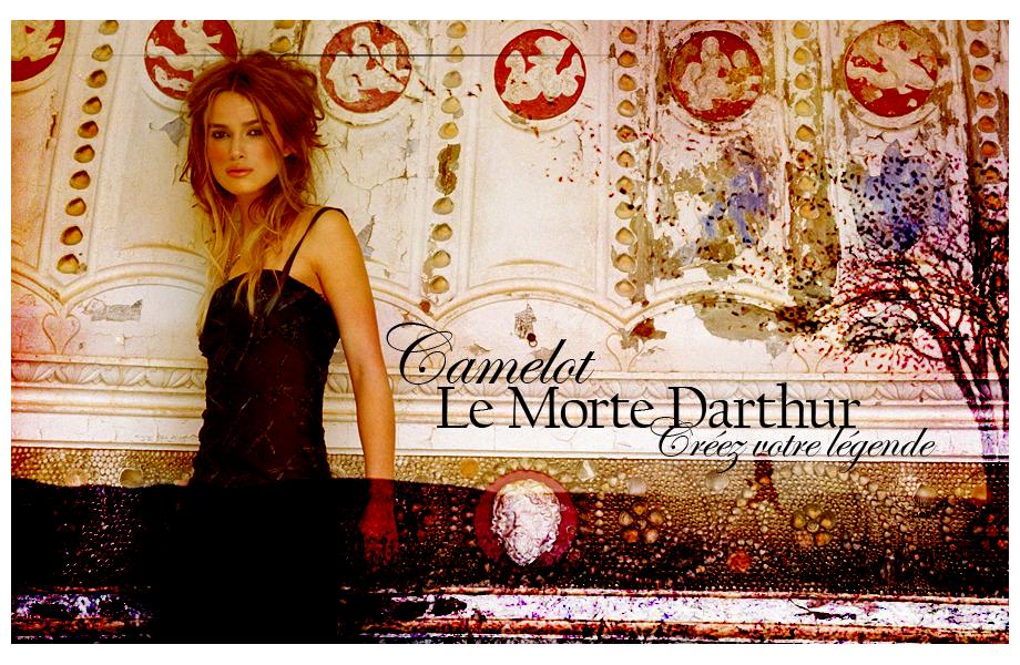 Camelot : Le Morte Darthur