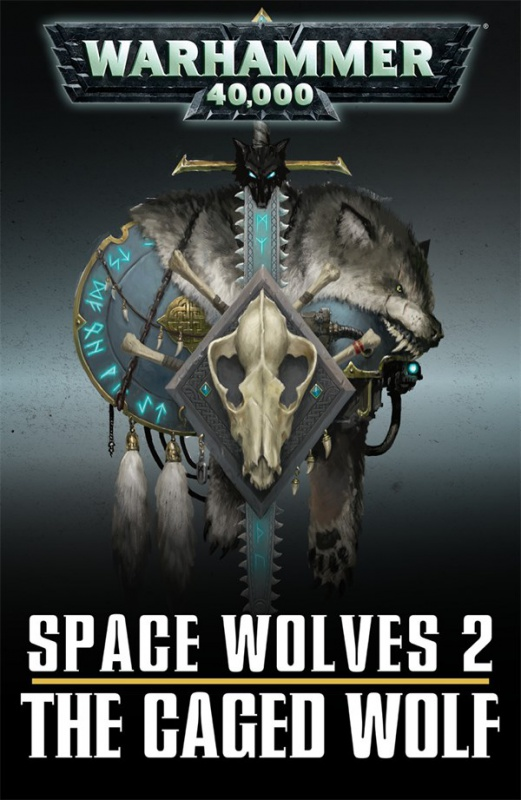 Antologie - Space Wolves Quick Read Collection 123518CagedWolf8001228Cover