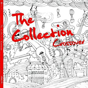 Compilations incluant des chansons de Libera 150545TheCollectionCrossover300