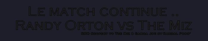 Randy Orton & John Cena Vs The Miz & Samoa Joe 165169Lematchcontinue