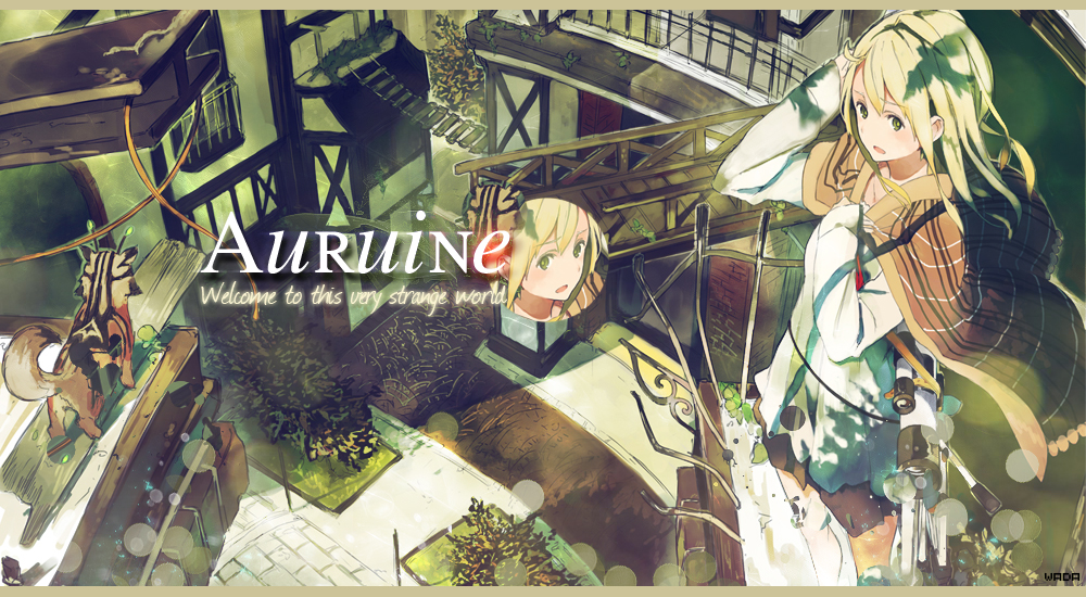 Welcome to Auruine  ~