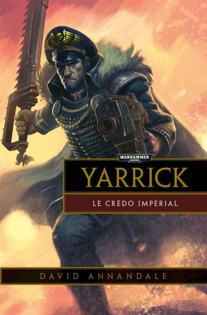 Critique VF de Yarrick: Le Credo Impérial de David Annandale 196971YarrickImperialcreed
