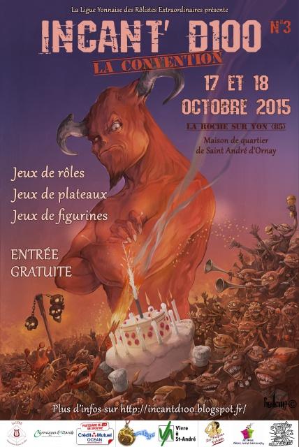 Convention JdR INCANT'D100 17/18 octobre 2015 (85) 201452AfficheIncantd1002015