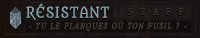 Humain | Résistant -staff-