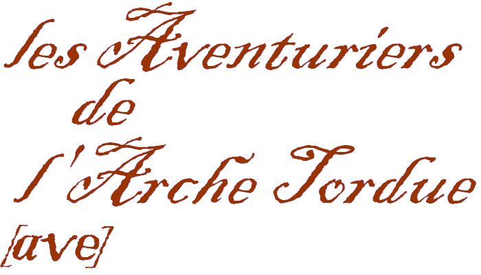 Aventuriers De L'Arche Tordue