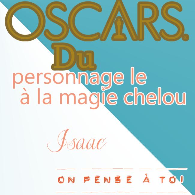 Oscars 2015-2 {Organisé par Nono & Choupi} 232589Oscarsmagiechelouisaac