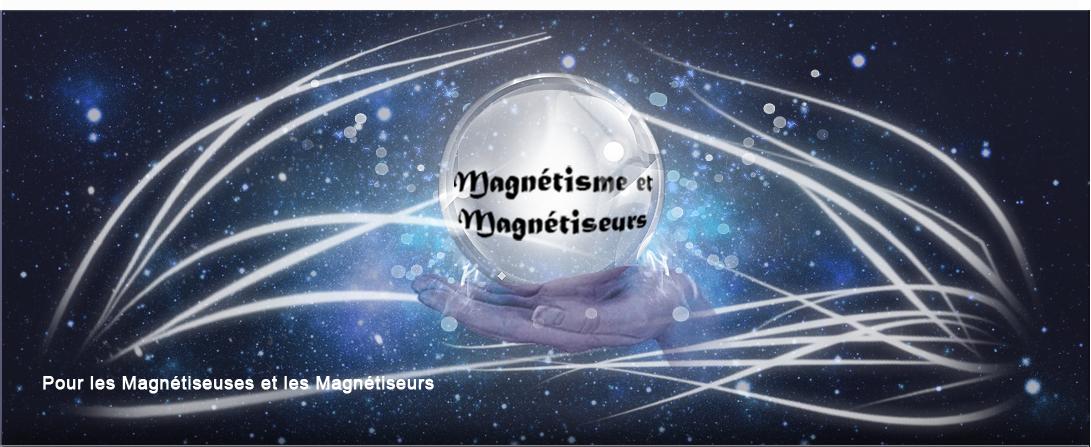 Magnétiseur et Magnétisme