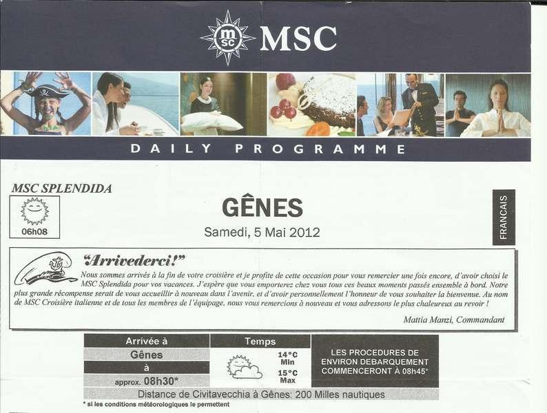 MSC Splendida Du 28 avril au 5 mai 2012 Gêne Barcelone Tunis La valette Taormine Messine Rome 237506GenesJournal001
