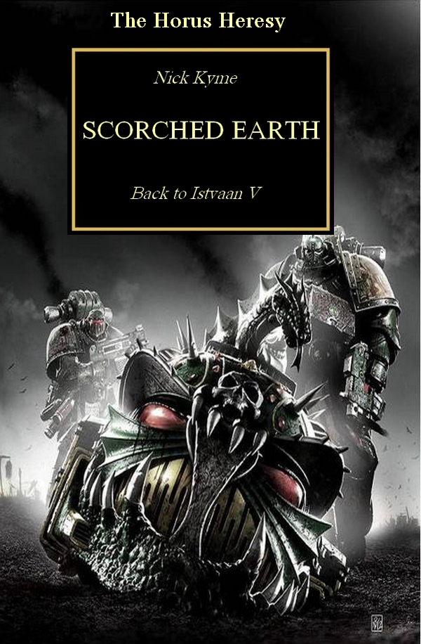 [Horus Heresy] News VO/UK - Page 5 241702Scorchedearthfake