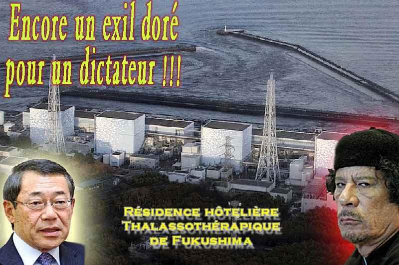 Popotisme International - Le Japon offre l'asile à Kadhafi !! 252392KadhafiFukushima