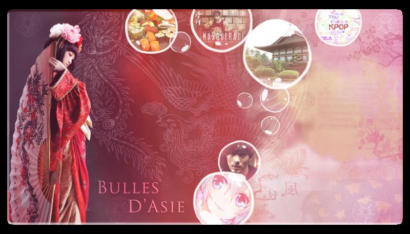 Bulles d'Asie - Forum