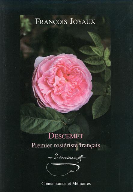 Descemet, premier rosiériste français 267547Descemet__1er_rosieriste_francais640