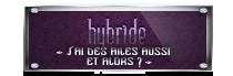 « Casse-toi tu pues, et marche à l'ombre. » Ψ HYBRIDES