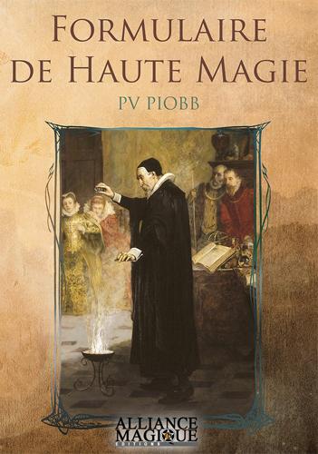 Formulaire de Haute Magie, P.V. Piobb 284236petitFHM
